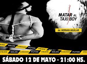 MATAR AL TAXI-BOY @ La Plata | Buenos Aires | Argentina
