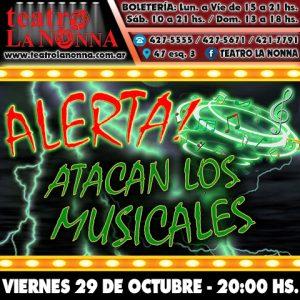 ALERTA! ATACAN LOS MUSICALES @ La Plata | Provincia de Buenos Aires | Argentina