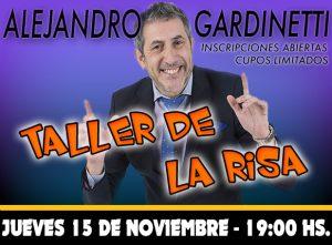 TALLER DE LA RISA por Alejandro Gardinetti @ La Plata | Provincia de Buenos Aires | Argentina