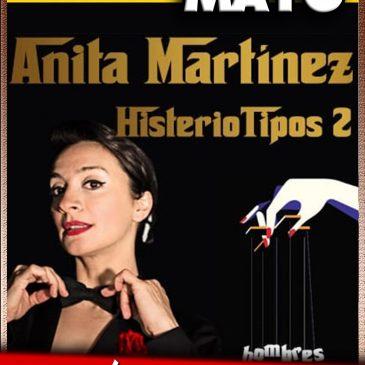 ANITA MARTINEZ – «Histeriotipos 2»