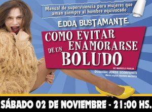 COMO EVITAR ENAMORARSE DE UN BOLUDO con Edda Bustamante