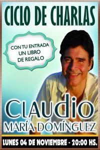 CLAUDIO MARÍA DOMÍNGUEZ - Ciclo de charlas