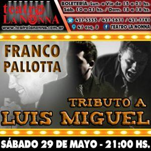 TRIBUTO A LUIS MIGUEL - FRANCO PALLOTTA