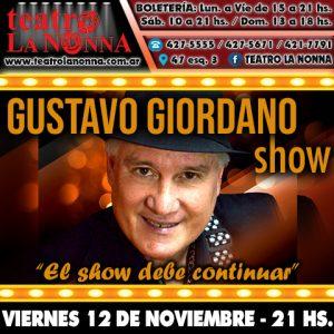 """GUSTAVO GIORDANO presenta: """"El show debe continuar"""""""
